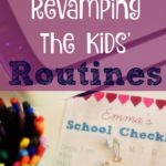 Revamping the Kids' Routines