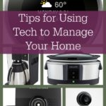 Tips for Using Tech to Manage Your Home