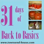 {31 Days} Back to Basics Day 31