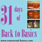 {31 Days} Back to Basics Day 24