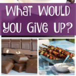 What Would You Give Up?